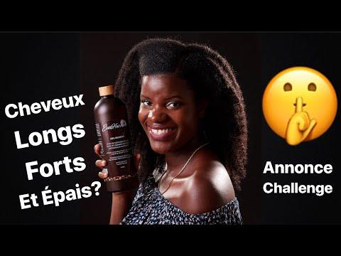 CHEVEUX LONGS, FORTS et EPAIS Mode d'emploi – Annonce Challenge