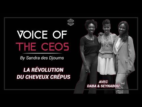 VOICE OF THE CEO'S – LA REVOLUTION DES CHEVEUX CREPUS AVEC LES SOEURS DIOKHANE