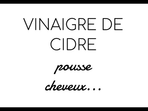VINAIGRE DE CIDRE – BOOSTER LA POUSSE DES CHEVEUX ET PLUS ENCORE !