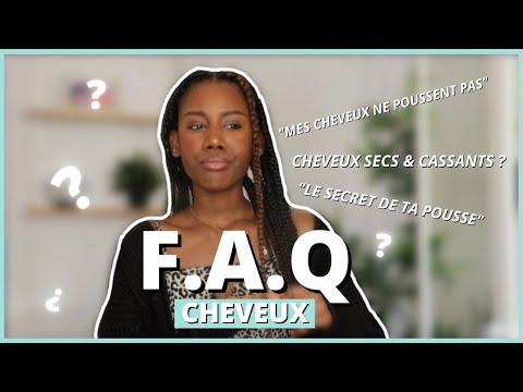 FAQ CHEVEUX feat. LA BASE POUR DES CHEVEUX AFROS/CRÉPUS AU TOP !