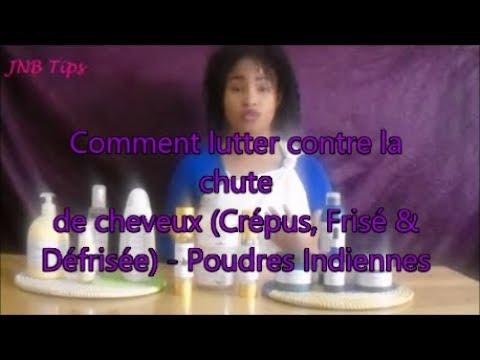 Partie 1 : Comment lutter contre la chute de cheveux (Crépus, Frisé & Défrisée) – Poudres Indiennes