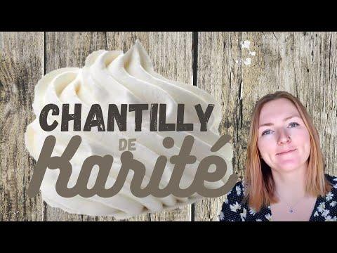 Mieux qu'une crème : la CHANTILLY DE KARITE
