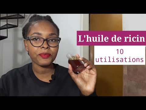 10 façons d'utiliser l'huile de ricin