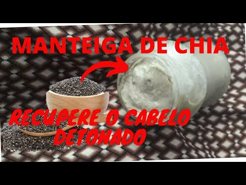 MANTEIGA DE CHIA PARA DEVOLVER A SAÚDE AO CABELO DANIFICADO