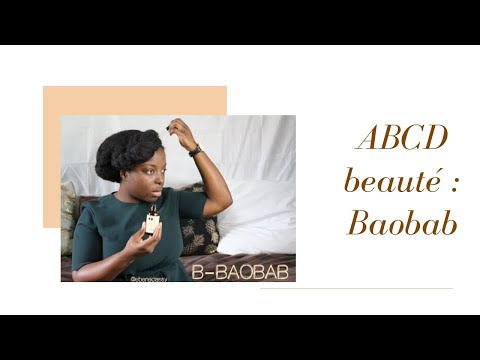 ABCD Beauté classy:  How to use baobab ?