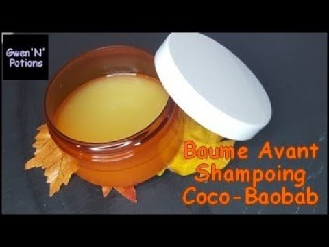 Soin Capillaire#01. Baume Avant- Shampoing Coco-Baobab